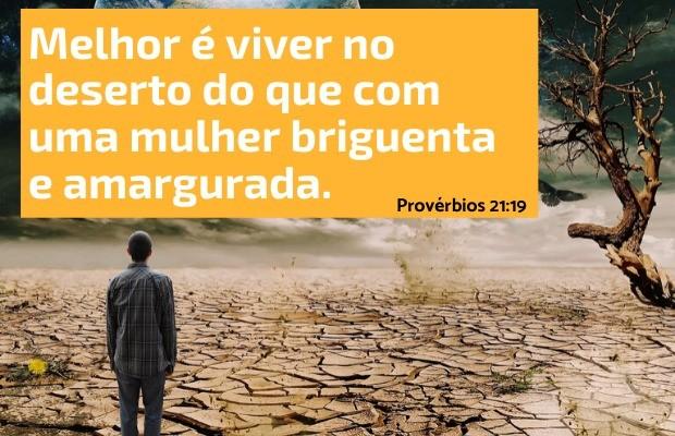 Provérbios 21:19 - Mulher briguenta e amargurada