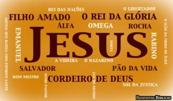 Os 50 nomes de Jesus mais usados na Bíblia