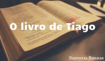 Tudo sobre o Livro de Tiago
