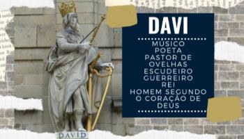 Quem foi Davi na Bíblia?