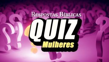 Quiz bíblico: Mulheres da Bíblia