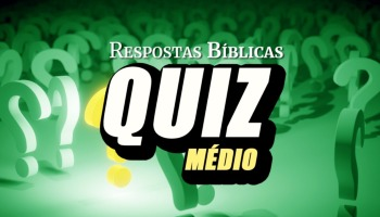 Quiz Bíblico: Nível médio