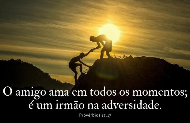 Em todo tempo ama o amigo - Provérbios 17:17