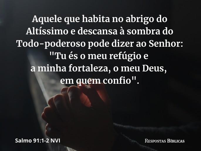 Salmo 91:1-2 NVI