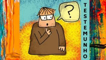 Testemunho - o que é e como testemunhar a fé cristã?